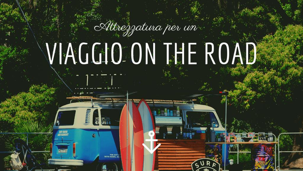 attrezzatura per viaggi on the road